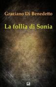 La Follia Di Sonia [ITA]