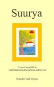 Suurya (a Biographical Novel)