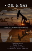 Oil and Gas - India, the Middle East and Beyond