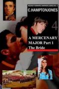 A Mercenary Major, Part 1