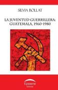 La Juventud Guerrillera [Spanish]