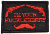 """I'm Your Huckleberry"" - 2x3 Hat Patch"