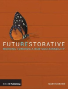 Futurestorative