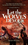 Let the Wolves Devour