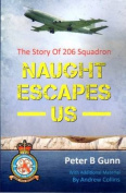 Naught Escapes Us