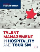 Talent Management in Hospitality and Tourism