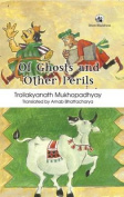 Of Ghosts and Other Perils