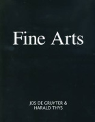 Jos De Gruyter and Harald Thys - Fine Arts