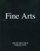 Jos De Gruyter and Harald Thys - Fine Arts