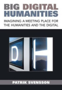 Big Digital Humanities