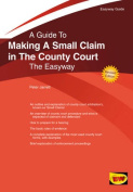 Making A Small Claim in the County Court