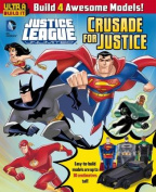 DC Comics Justice League Unlimited - Crusade for Justice. Ultra Build it