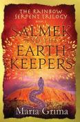 Salmek and the Earth Keepers
