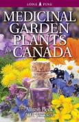 Medicinal Garden Plants for Canada