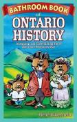 Bathroom Book of Ontario History