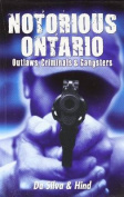 Notorious Ontario