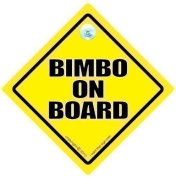 Bimbo On Board Sign, Bimbo on Board Car Sign, Bimbo On Board, Bimbo, JOKE Car Sign, Funny Car Sign, Bumper Sticker Style Sign, Baby On Board Sign, FUNNY Car Sign, Novelty Driving Sign