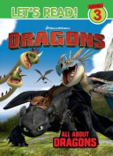 Dragons Let's Read! Level 3 - All About Dragons