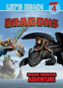 Dragons Let's Read! Level 4 - Dragon Mountain Adventure
