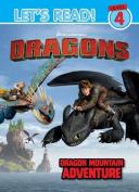 Dragons Let's Read! Level 4 - Dragon Mountain Adventure