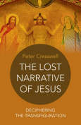 The Lost Narrative of Jesus