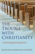 The Trouble with Christianity