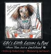 Life's Little Lessons by Roo - More Than a Dachshund