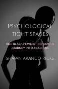 Psychological Tight Spaces