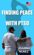 Finding Peace with Ptsd