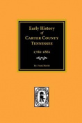 Carter County, Tennessee, Early History of
