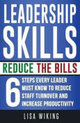 Leadership Skills Reduce the Bills