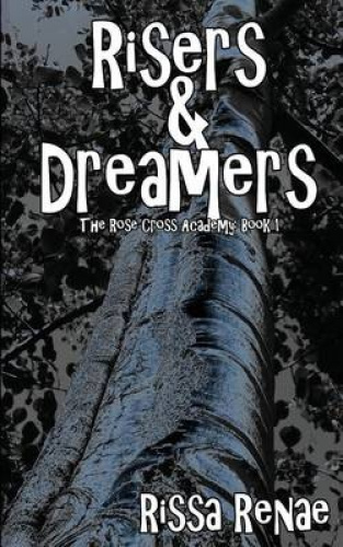 Risers and Dreamers by Rissa Renae