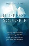 Unfreeze Yourself