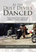 As the Dust Devils Danced