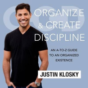 Organize and Create Discipline [Audio]