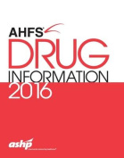 AHFS Drug Information: 2016