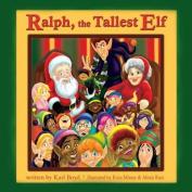Ralph the Tallest Elf