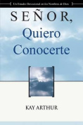 Senor Quiero Conocerte / Lord, I Want to Know You [Spanish]