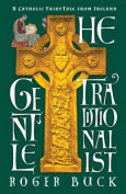 The Gentle Traditonalist