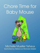 Chore Time for Baby Mouse