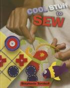 Cool Stuff to Sew (Cool Stuff)