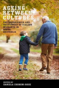 The Ageing Between Cultures