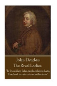 John Dryden - The Rival Ladies