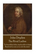 John Dryden - The Rival Ladies