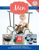 Cute & Easy Cake Toppers for Men!