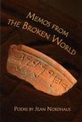Memos from the Broken World