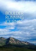 Boulder Running Journal 2015