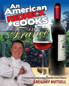 An American Redneck Cooks in France