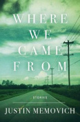 Where We Came from: Stories