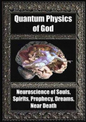 Quantum Physics of God